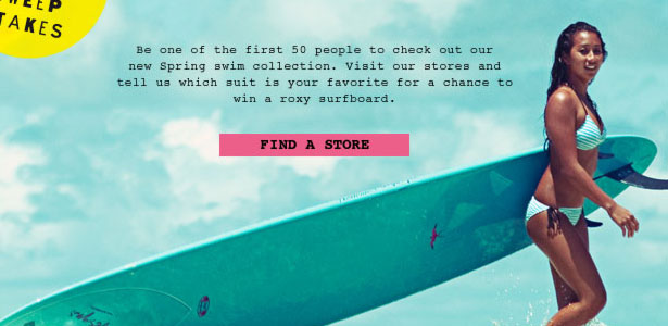 Roxy: Surfboard Sweepstakes, Don't Let Someone Beach You To It